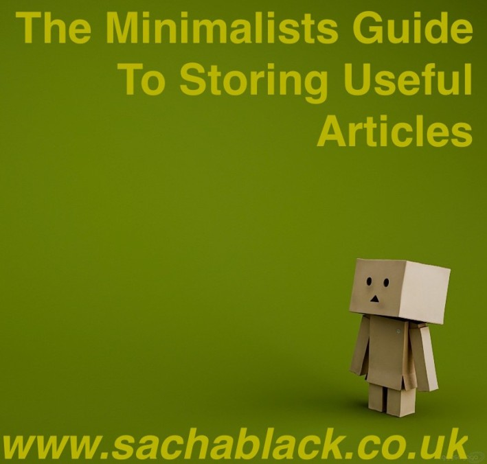Minimalists Guide to Storing Interesting Articles