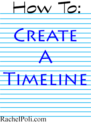 how to create a timeline for your novel rachel poli