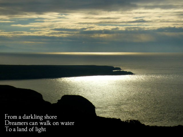 from-a-darkling-shore-dreamers-can-walk-on-water-to-a-land-of-light